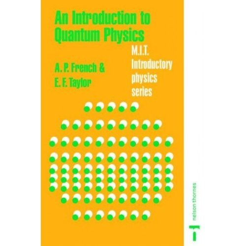 introduction to quantum physics m.i.t introductory physics series pdf