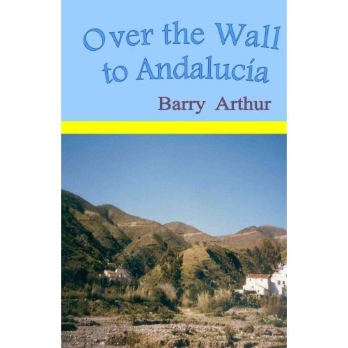 Over the Wall to Andalucía