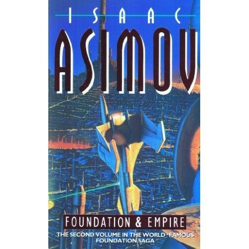 Foundation and Empire (book Two of the Foundation Series)
