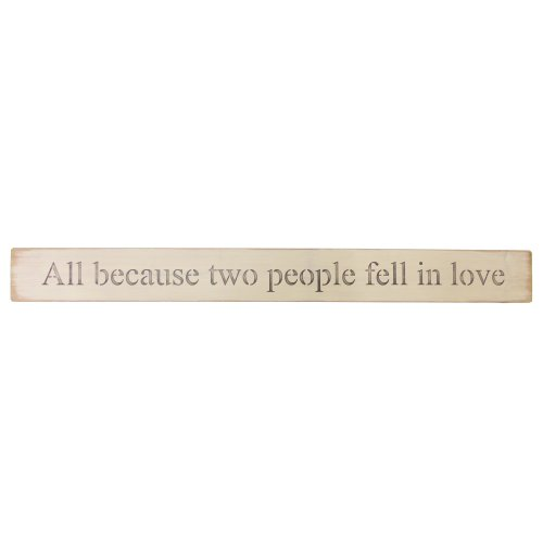 Long Wooden Sign - Two People Fell In Love
