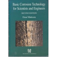 Basic Corrosion Technology for Scientists and Engineers