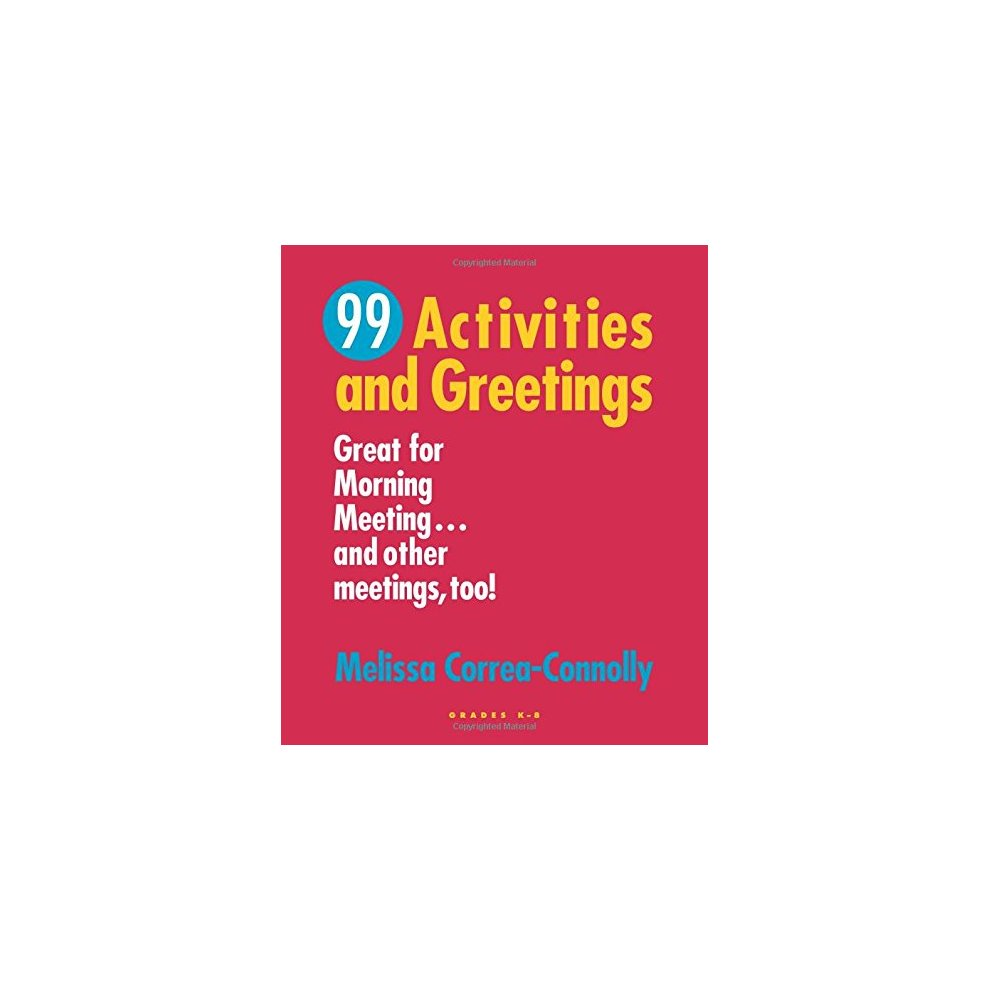 99 Activities And Greetings Grades K 8 Great For Morning Meeting