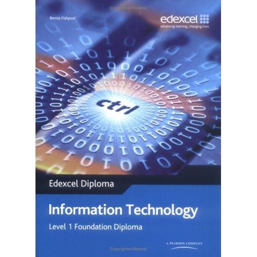 Edexcel Diploma: Information Technology: Level 1 Foundation Diploma Student Book