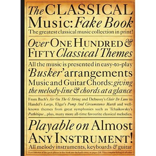 The Classical Music Fake Book (Fakebooks)