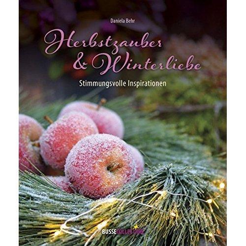 Herbstzauber & Winterliebe: Stimmungsvolle Inspirationen
