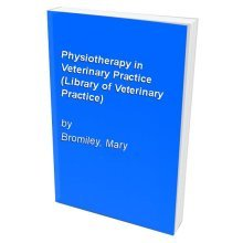 Physiotherapy in Veterinary Practice (Library of Veterinary Practice)