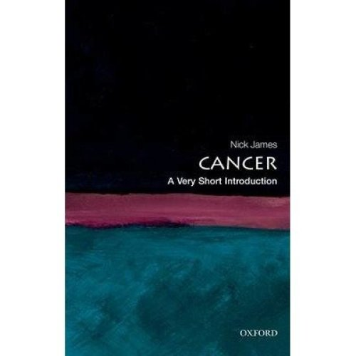 Cancer: a Very Short Introduction